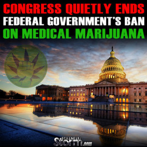 Congress Quietly Ends Federal Government's Ban On Medical Marijuana
